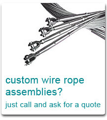 We can make up your wire rope assemblies