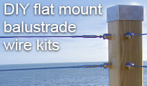 DIY - Surface Mount Balustrade Wire Kits
