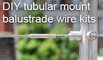 DIY - Tubular Balustrade Wire Kits