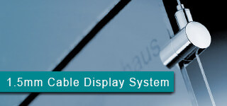 1.5mm Cable Display System